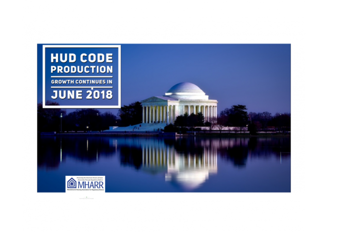 MHARR NEWS ITEM -- HUD CODE PRODUCTION GROWTH CONTINUES IN JUNE 201-A8