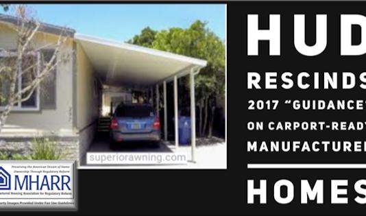HUDRecinds2017GuidanceCarportRedyManufacturedHomesMHARRlogoManufacturedHousingAssocRegulatoryReform