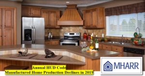 AnnualHUDCodeManufacturedHomeProductionDeclines2019ManufacturedHousingAssociationRegulatoryReformMHARRLogoPhoto