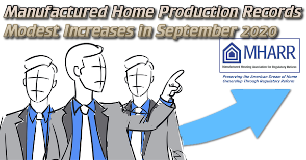 ManufacturedHomeProductionRecordsModestIncreasesSeptember2020ManufacturedHousingAssocRegulatoryReformLOGO